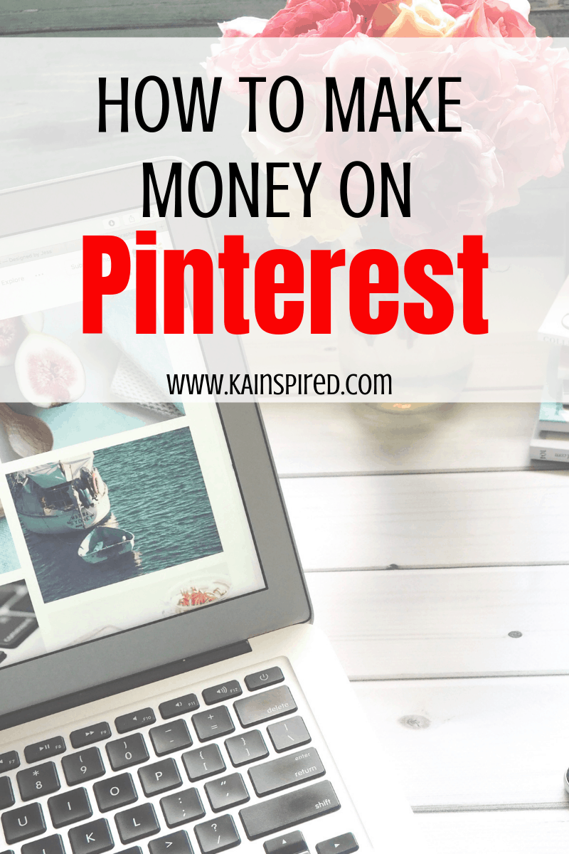 How to make money on Pinterest. Learn how to use affiliate links on Pinterest to earn passive income! #makemoney #blogging #affiliatemarketing #passiveincome #incomeideas #income #moneytips #Pinterest #pinteresttips #bloggingtips #makemoneyonline #KAinspired