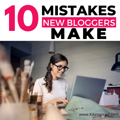 10 Mistakes New Bloggers Make