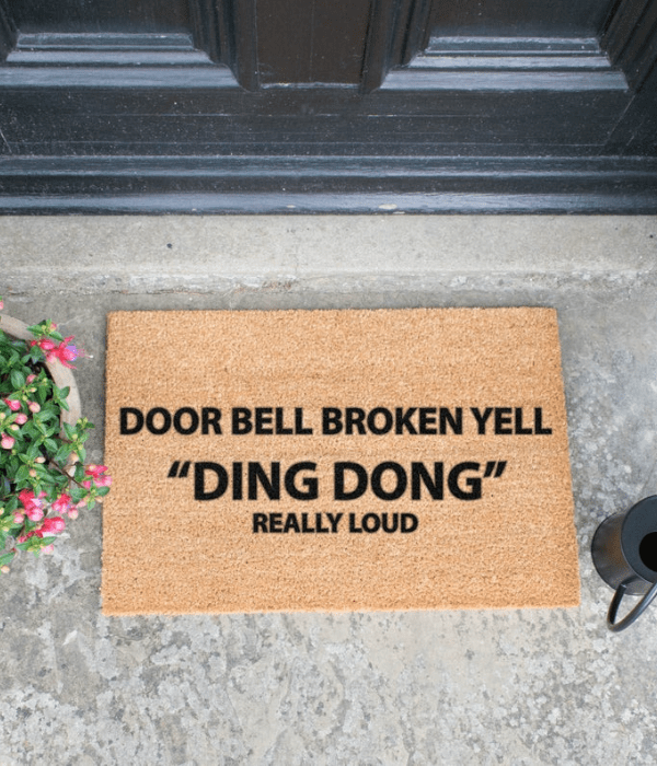 Doorbell Broken Yell Ding Dong Really Loud