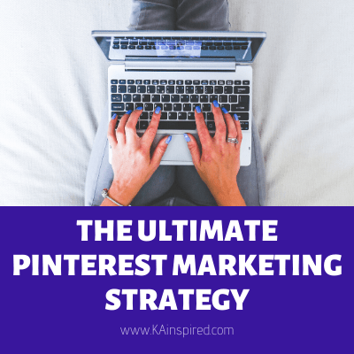 THE ULTIMATE PINTEREST MARKETING STRATEGY