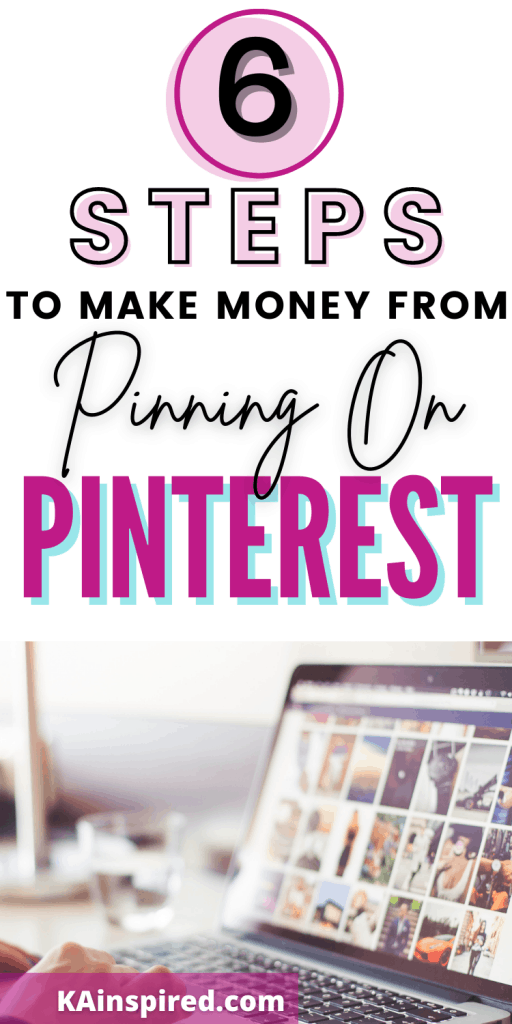 Steps To Make Money From Pinning On Pinterest