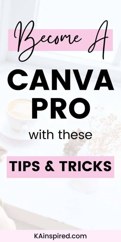 Become a CANVA PRO with these TIPS and TRICKS