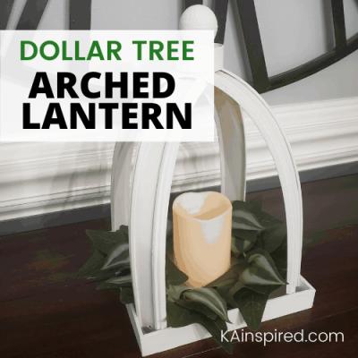 DOLLAR TREE ARCHED LANTERN