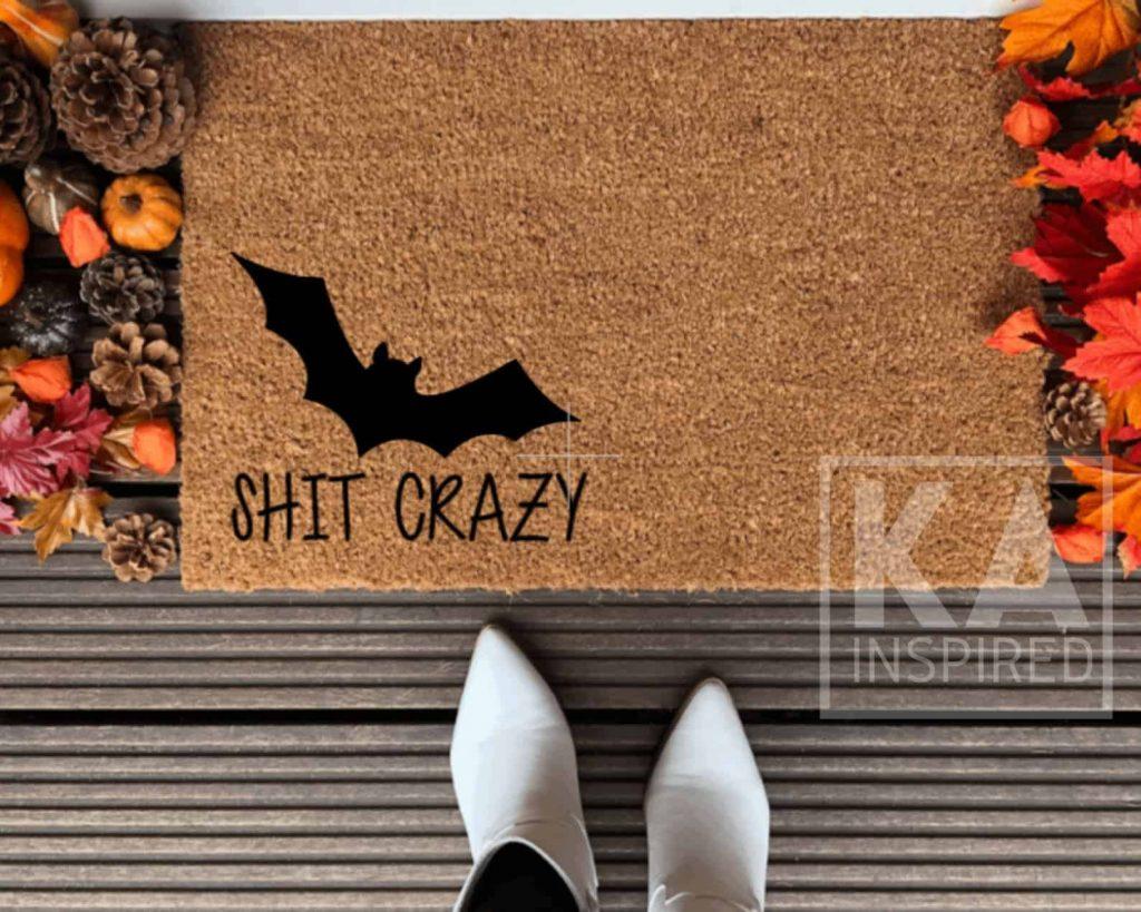 Bat Shit Crazy Doormat