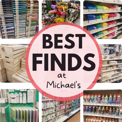 BEST FINDS AT MICHAEL'S