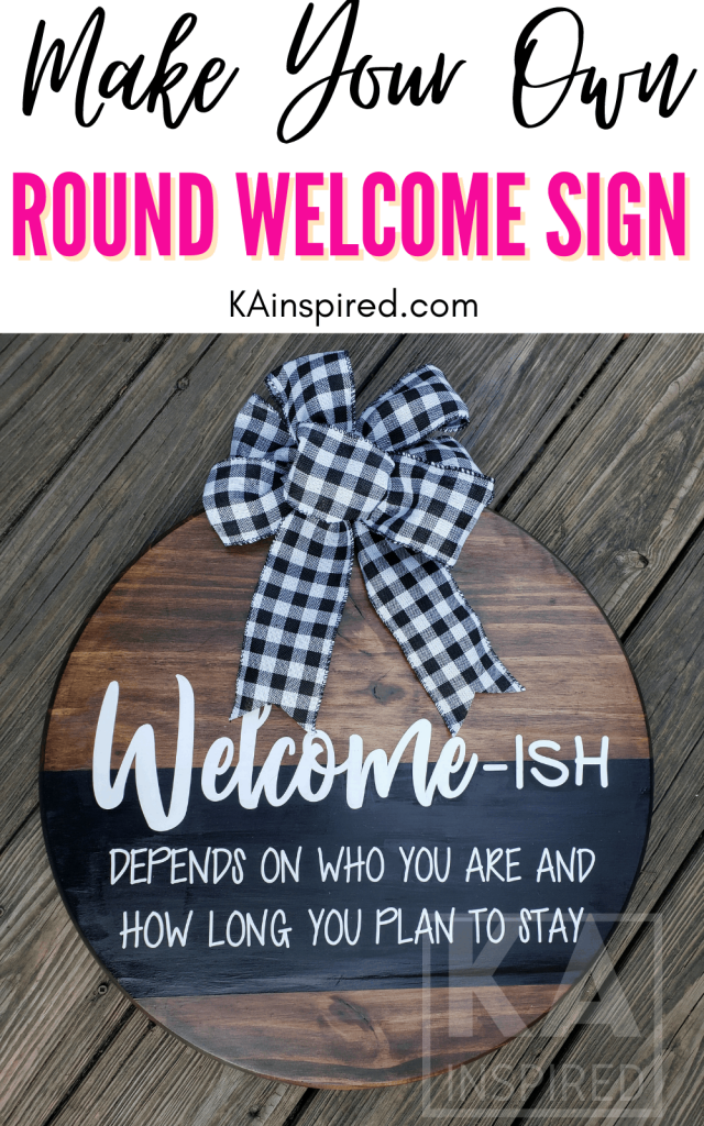 MAKE YOUR OWN FRONT DOOR ROUND WELCOME SIGN